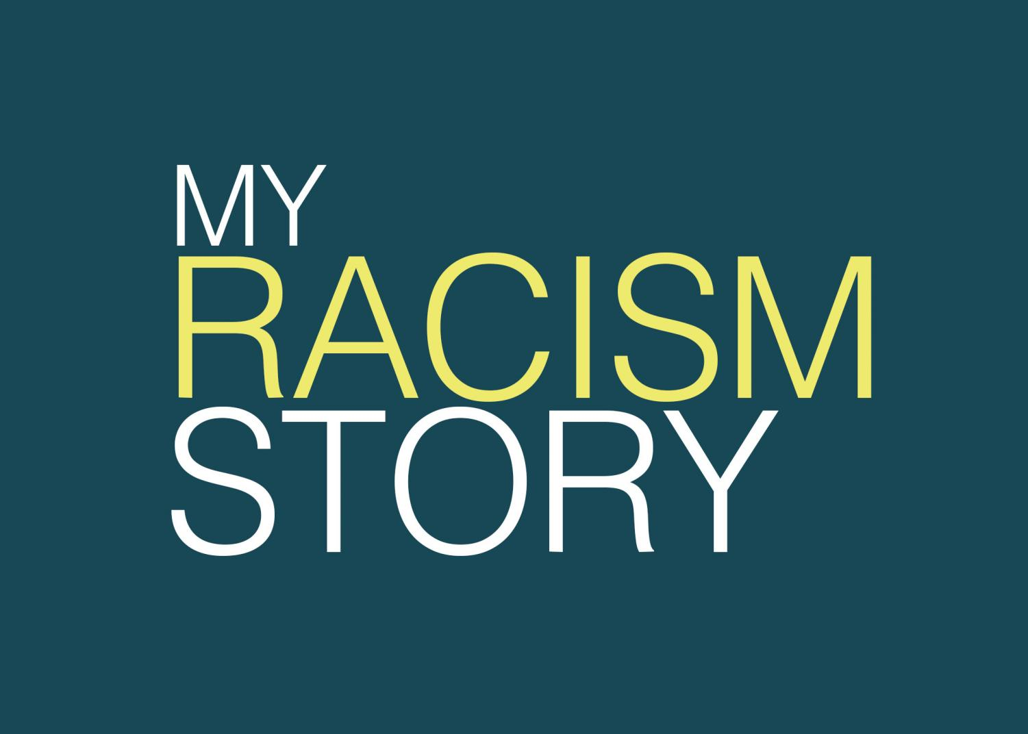 My Racism Story